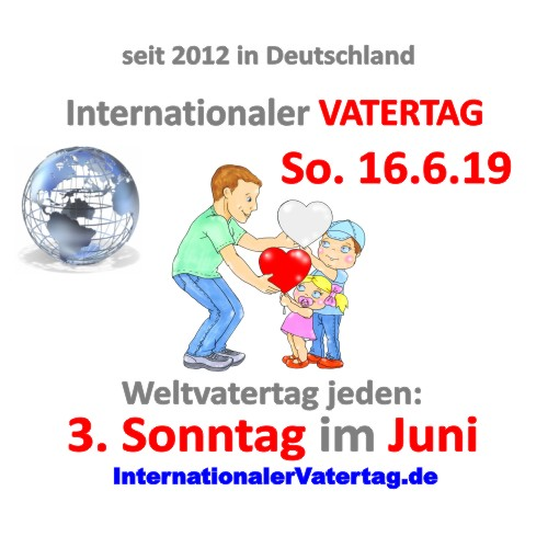 Internationaler Vatertag Weltvatertag 2019
